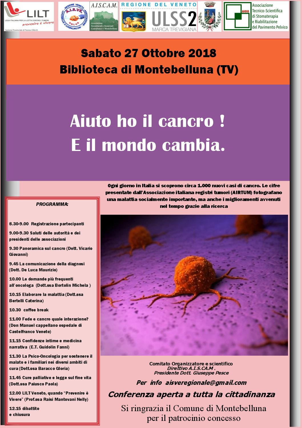 """27.10.2018 Montebelluna """"Aiuto ho il cancro! E il mondo cambia."""""""